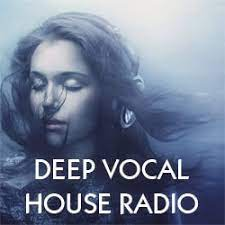 Слушать Deep Vocal House Radio